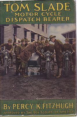 Tom Slade: Motor Cycle Dispatch BearerFitzhugh, Percy K., Illust. by: R. Emmett  Owen - Product Image