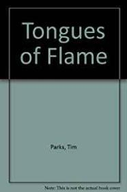 Tongues of Flameby: Parks, Tim - Product Image
