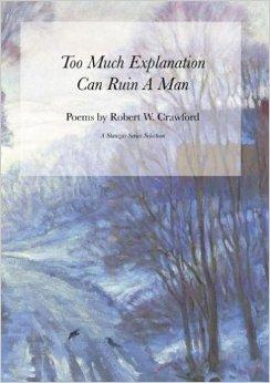 Too Much Explanation Can Ruin a ManCrawford, Robert W. - Product Image