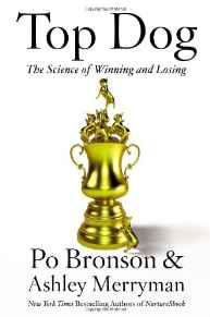 Top Dog: The Science of Winning and LosingBronson, Po - Product Image