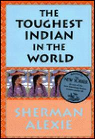 Toughest Indian In The World, TheAlexie, Sherman - Product Image