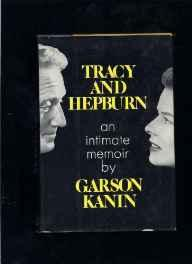 Tracy and Hepburn; An Intimate MemoirKanin, Garson - Product Image