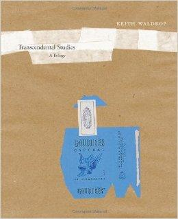 Transcendental Studies: A Trilogy (New California Poetry)Waldrop, Keith - Product Image