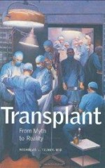Transplant: From Myth to Realityby: Tilney, Nicholas L. - Product Image