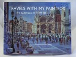 Travels With My Paintbox: The Paintings of Tom Hillby: Hill, Tom - Product Image