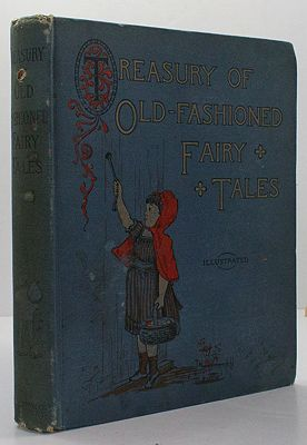 Treasury of Old-Fashioned Fairy Tales, ANA, Illust. by: Will and A. Chasmore  Gibbons - Product Image