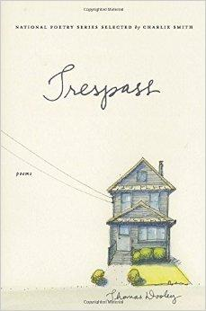 Trespass: Poems (National Poetry (Harper Perennial))Dooley, Thomas - Product Image