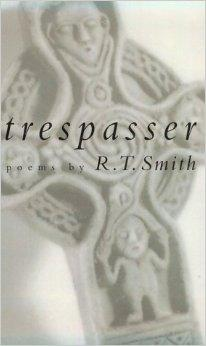 Trespasser: Poems (Studies in Industry and Society; 9)Smith, R. T. - Product Image