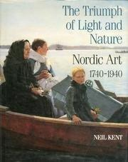 Triumph of Light and Nature: Nordic Art, 1740-1940, TheKent, Neil - Product Image