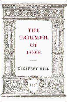 Triumph of Love, The Hill, Geoffrey - Product Image