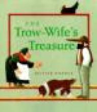 Trow-Wife's Treasure, TheDunrea, Olivier, Illust. by: Olivier  Dunrea - Product Image