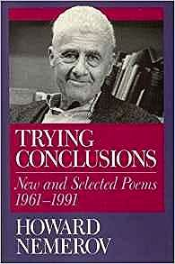 Trying Conclusions: New and Selected Poems, 1961-1991Nemerov, Howard - Product Image