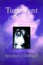 Turbulent Souls: A Catholic Son's Return To His Jewish FamilyDubner, Stephen J. - Product Image
