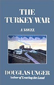 Turkey War, The Unger, Douglas - Product Image