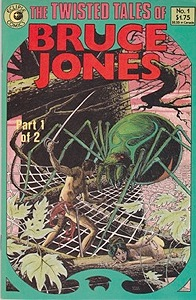 Twisted Tales of Bruce Jones, The: No. 1Jones, Bruce, Illust. by: Bruce  Jones - Product Image