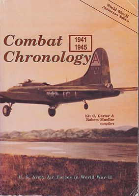 U.S. Army Air Forces in World War II - Combat Chronology - 1941-1945Carter (Editor), Kit C./Robert Mueller  - Product Image