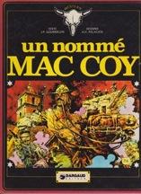 Un Nomme Mac CoyJean-Pierre Gourmelen, Antonio H. Palacios  - Product Image