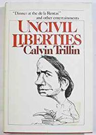 Uncivil LibertiesTrillin, Calvin - Product Image