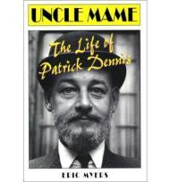 Uncle Mame: The Life of Patrick DennisMyers, Eric - Product Image
