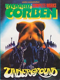Underground: Richard Corben Complete Works No. 1Corben, Richard , Illust. by: Richard  Corben  - Product Image