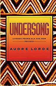 Undersong: Chosen Poems Old and NewLorde, Audre - Product Image