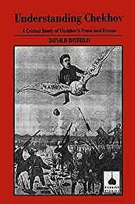 Understanding Chekhov: A Critical Study Of Chekhov'S Prose And DramaRayfield, Donald - Product Image