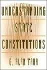 Understanding State ConstitutionsTarr, G. Alan - Product Image
