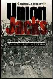 Union Jacks: Yankee Sailors in the Civil WarBennett, Michael J. - Product Image