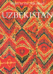 Uzbekistan: Heir to the Silk RoadKalter, Johannes (Editor) - Product Image