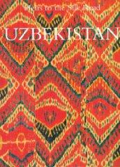 Uzbekistan: Heir to the Silk Roadby: Kalter, Johannes (Editor) - Product Image
