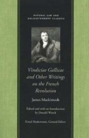VINDICIAE GALLICAE AND OTHER WRITINGS ON THE FRENCH REVOLUTIONMACKINTOSH, JAMES - Product Image