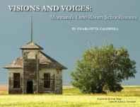 VISIONS AND VOICES: MONTANA'S ONE-ROOM SCHOOLHOUSESCharlotte, Caldwell - Product Image