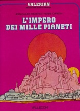 Valerian 1 - L'Impero dei Mille PianetiMezieres, Jean-Claude and Pierre Christin - Product Image