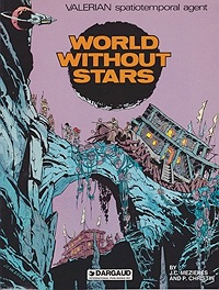 Valerian Spatiotemporal Agent; World Without StarsMezieres, J.C. and P. Christin, Illust. by: Jean-Claude   Mezieres - Product Image