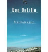 Valparaiso: A PlayDeLillo, Don - Product Image