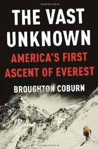 Vast Unknown, The: America's First Ascent of EverestCoburn, Broughton - Product Image