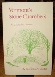 Vermont's Stone Chambers: An Inquiry into Their PastNeudorfer, Giovanna - Product Image
