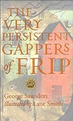 Very Persistent Gappers of Frip, The Saunders, George - Product Image