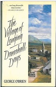 Village of Longing, The: and Dancehall DaysO'Brien, George - Product Image
