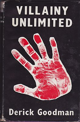 Villainy Unlimited, The Truth About the French Underworld TodayGoodman, Derick - Product Image