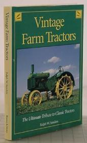 Vintage farm tractors: The ultimate tribute to classic tractorsSanders, Ralph W - Product Image