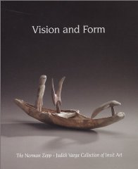Vision and Form: The Norman Zepp / Judith Varga Collection of Inuit ArtZepp, Norman - Product Image