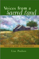 Voices from a Sacred Land: Images and EvocationsPaulson, Lisa - Product Image