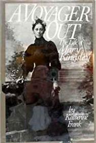 Voyager Out, A: The Life of Mary KingsleyFrank, Katherine - Product Image