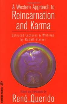 WESTERN APPROACH TO REINCARNATION AND KARMA. A: SELECTED LECTURES AND WRITINGSSteiner, Rudolf - Product Image