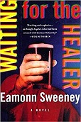 Waiting for the Healer: A NovelSweeney, Eamonn - Product Image