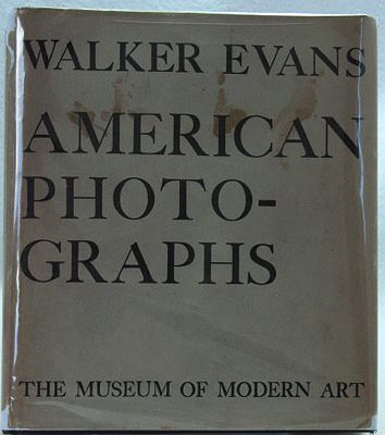 Walker Evans - American PhotographsKirstein, Lincoln/Walker Evans/Museum of Modern Art - Product Image
