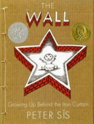 Wall, The: Growing Up Behind the Iron CurtainSis, Peter - Product Image