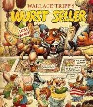 Wallace Tripp's Wurst SellerTripp, Wallace, Illust. by: Wallace Tripp - Product Image