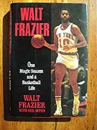 Walt Frazier: One Magic Season and a Basketball Life (SIGNED)Offen, Neil - Product Image